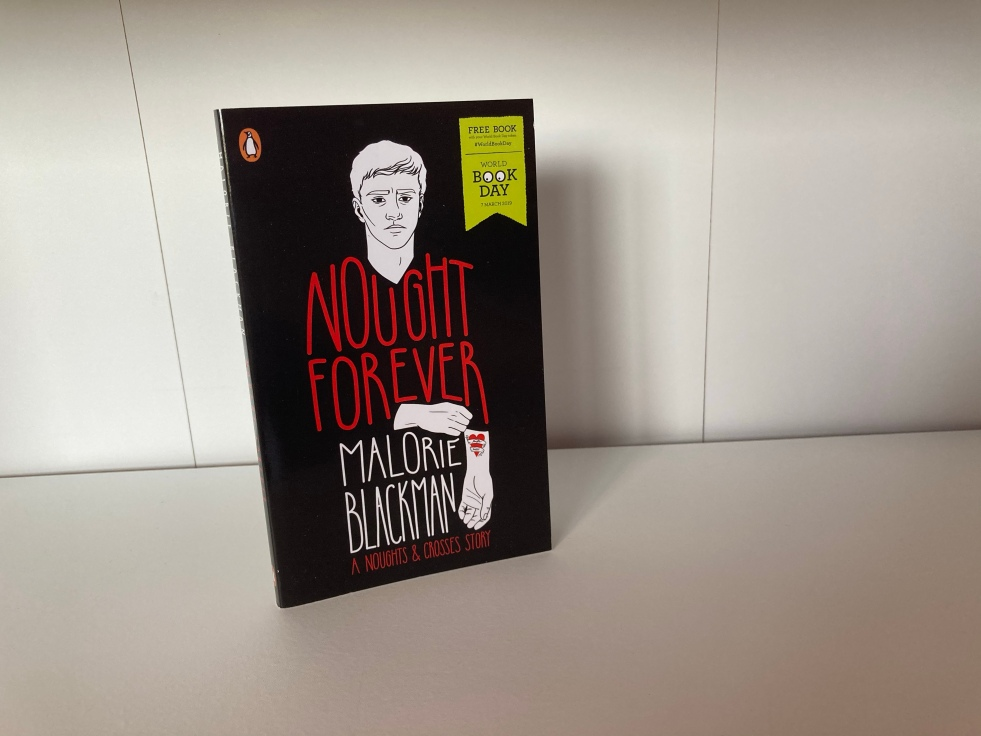 The cover of Nought Forever by Malorie Blackman