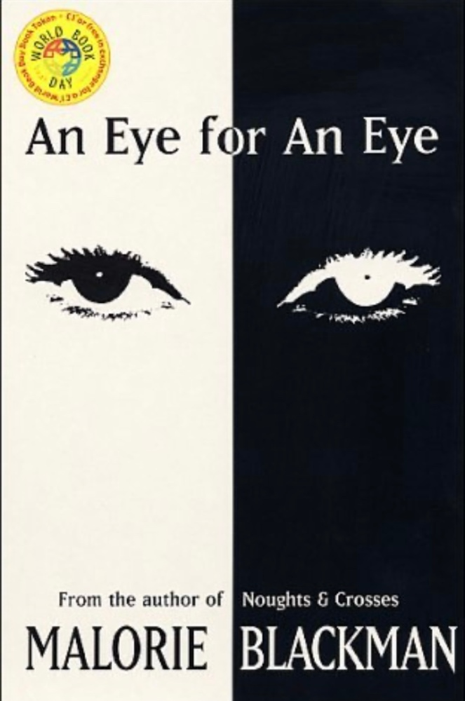 The cover of An Eye For An Eye by Malorie Blackman